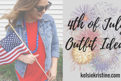 4th of July | Outfit Ideas & Inspiration