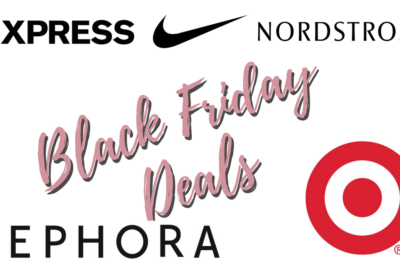 BLACK FRIDAY DEALS | For the Beauty & Fashion Lovers