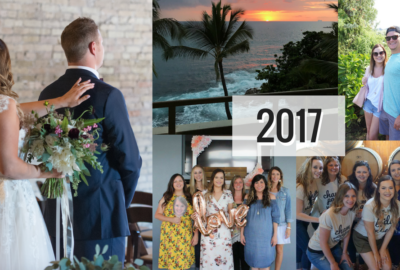 2017 – My Year in Review | Best Year Ever!